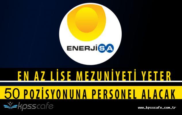 ENERJİSA En Az Lise Mezunu Personel Alımları Yapıyor (50 Açık Pozisyon)