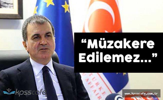 """Ömer Çelik: """"Türk Askerinin Kıbrıstaki Varlığı Müzakere Edilmez"""""""