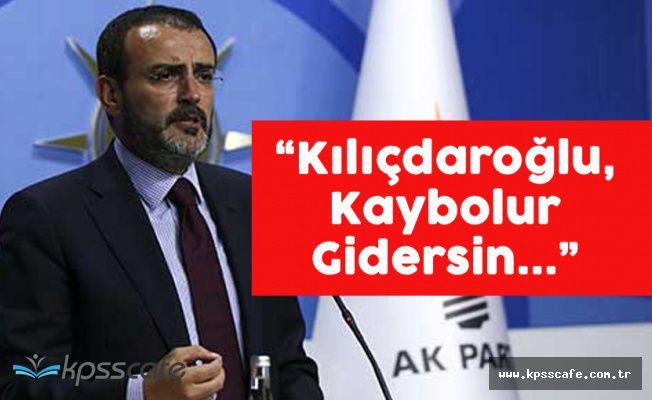 """AK Parti'den Kılıçdaroğlu'na """"Kısa Süre İçerisinde Kaybolursun"""""""