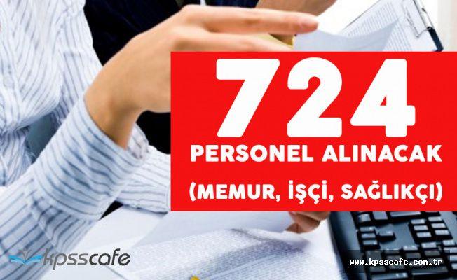 KPSS Puanlarıyla '60-70 Puan' 724 Kamu Personeli Alımı Yapılacak (İşçi, Memur, Sağlık Personeli)