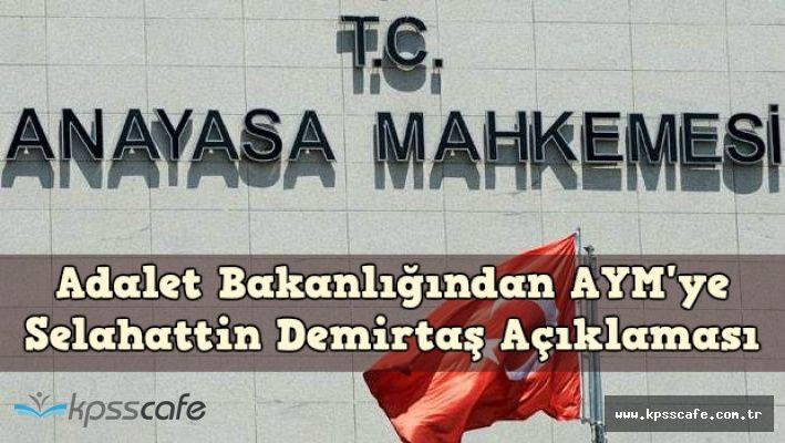 Adalet Bakanlığından AYM'ye Selahattin Demirtaş'in Tutuklanması Cevabı
