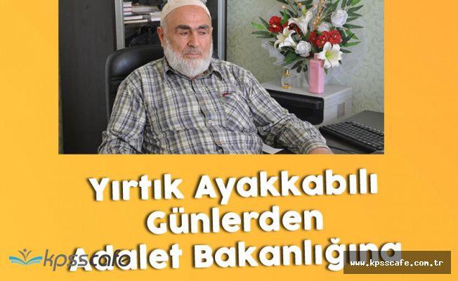Babasının Ağzından Yeni Adalet Bakanı Abdülhamit Gül