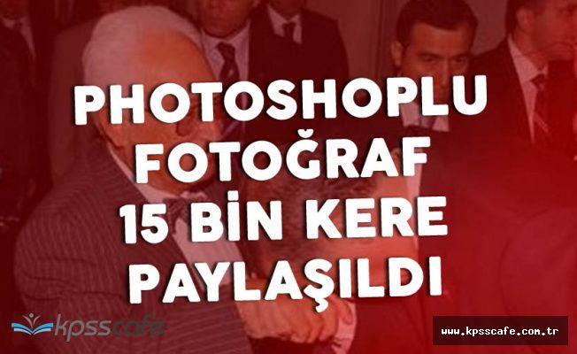 Cumhurbaşkanı'nın Fotomontajlı Fotoğrafı 15 Bin Kişi Tarafından Paylaşıldı
