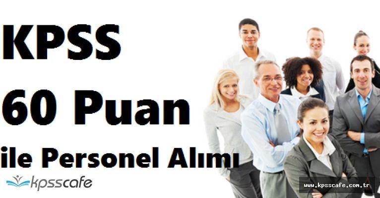İl Özel İdaresi KPSS 60 Puan ile Personel Alımında Bulunacak