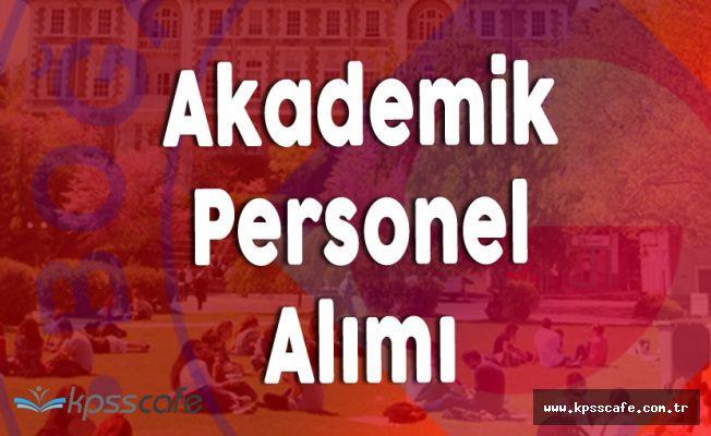 Boğaziçi Üniversitesi Akademik Personel Alımı Gerçekleştirecek