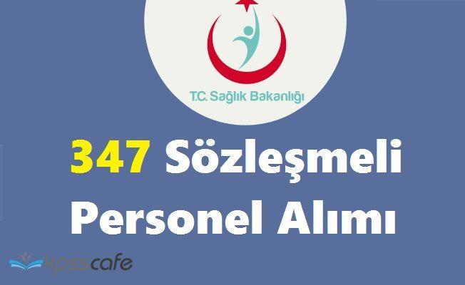Sağlık Bakanlığı THSK 347 Sözleşmeli Personel Alımı Yapıyor!