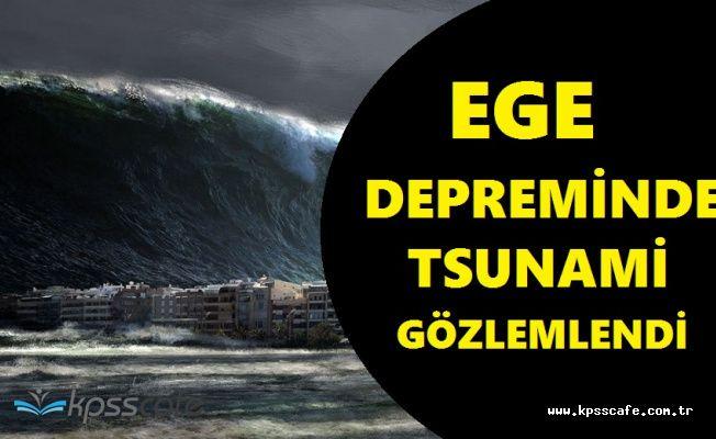 Korkutan Kandilli Açıklaması; Ege Depreminde Tsunami Gerçekleşti!