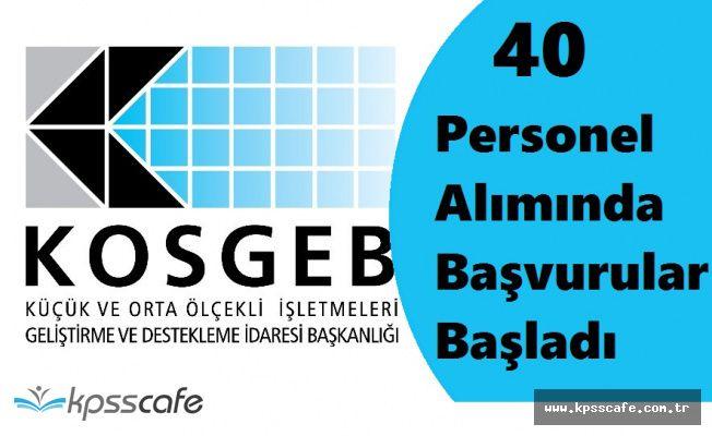 KOSGEB 40 Personel Alımında Başvurular Başladı