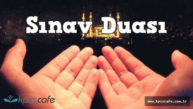 DGS Öncesi ve Esnasında Okunması Makbul Dualar (Sınavda Başarı Duası)