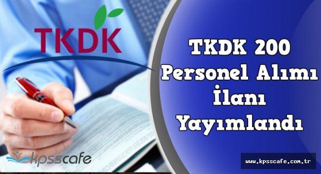 TKDK 200 Memur Personel Alım İlanı Yayımlandı