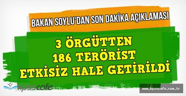 """Bakan Soylu'dan Son Dakika Açıklaması: """"186 Terörist Etkisiz Hale Getirildi"""""""