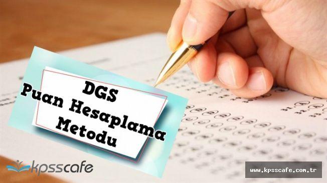 DGS Puan Hesaplama Nasıl Yapılır? DGS'de Kaç Nete Kaç Puan Gelir? ÖBP Nasıl Hesaplanır?