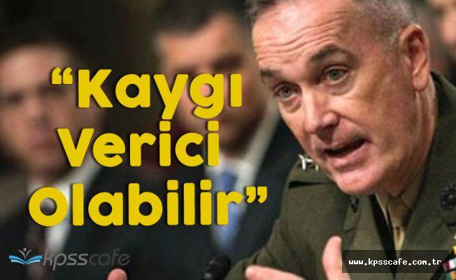 ABD Genelkurmay Başkanlığı'ndan Türkiye Açıklaması ! 'Endişe Verici Olabilir'