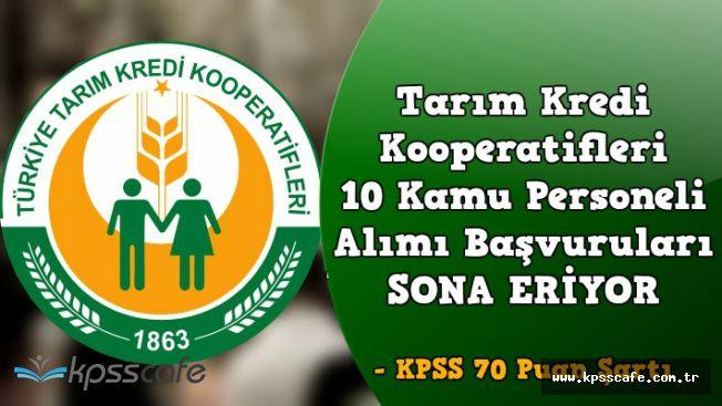 Tarım Kredi Kooperatifleri KPSS 70 Puan Şartı ile Memur Alımı Başvuruları Sona Eriyor
