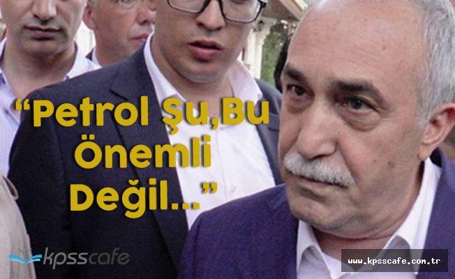 """Tarım Bakanı: """" Petroldü Şuydu Buydu Önemli Değil"""""""