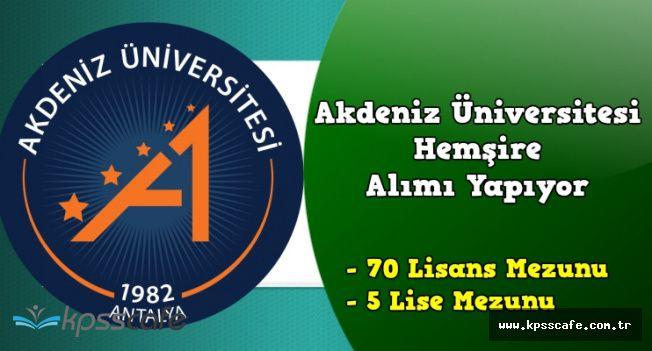 Akdeniz Üniversitesi 75 Sağlık Personeli Alımına Kimler Başvurabilir?