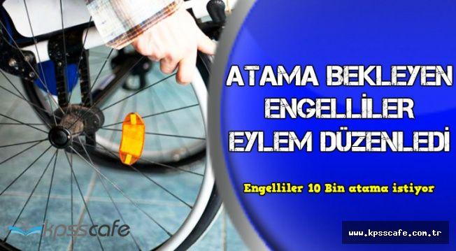 Ankara'da 'Engelliler 10 Bin Atama İstiyor' Eylemi Düzenlendi