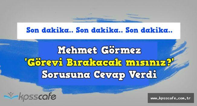 Mehmet Görmez 'Görevi Bırakacak' İddialarına Cevap Verdi