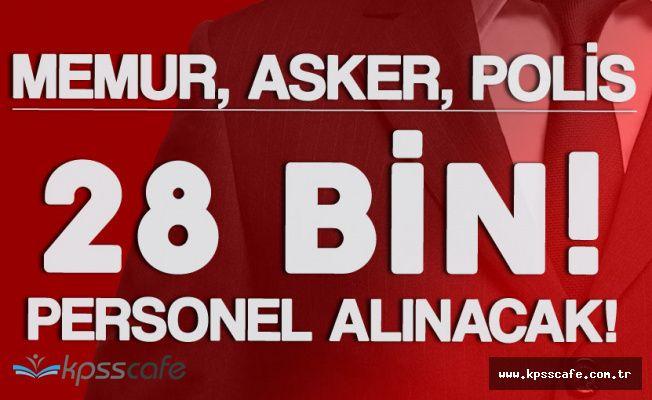 3 Bakanlık KPSS Şartsız ve KPSS ile 28 Bin 200 Personel Alınacak ! ( Memur, Asker, Polis)