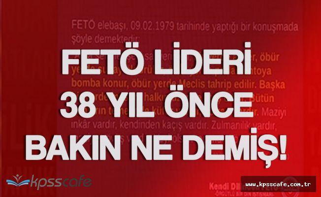 Örgütlü Bir Din İstismarı ! FETÖ Lideri'nin 38 Yıl Önceki Konuşması !