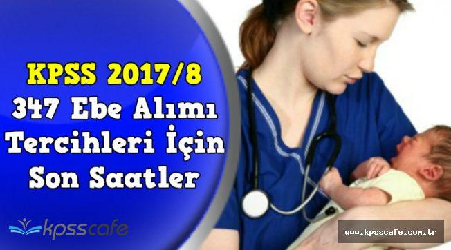 KPSS 2017/8 347 Sağlık Personeli Alımı Tercih Başvurusu İçin Son Saatler !