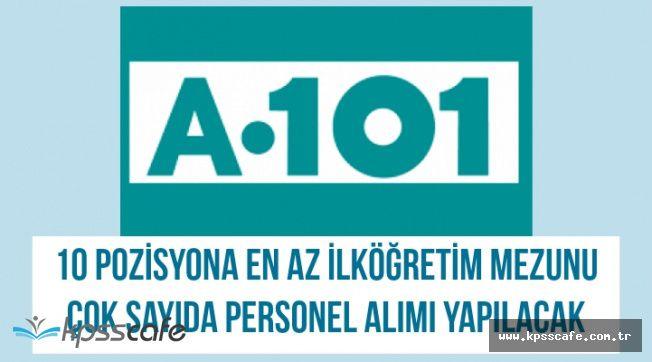 A101 En Az İlkokul Mezunu Çok Sayıda Personel Alımı Yapıyor