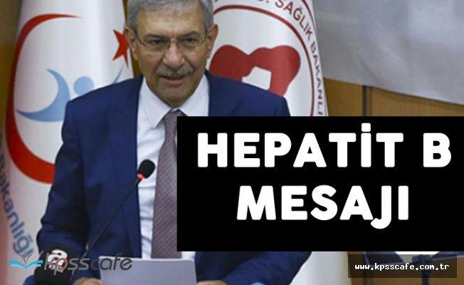 Sağlık Bakanı Demircan'dan 'Dünya Hepatit Günü' Mesajı