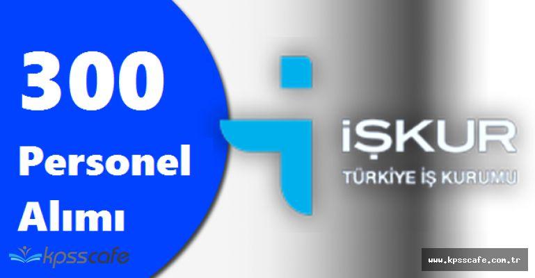 Türkiye İş Kurumu Genel Müdürlüğü 300 Personel Alımı Yapılıyor! Başvurular Başlıyor