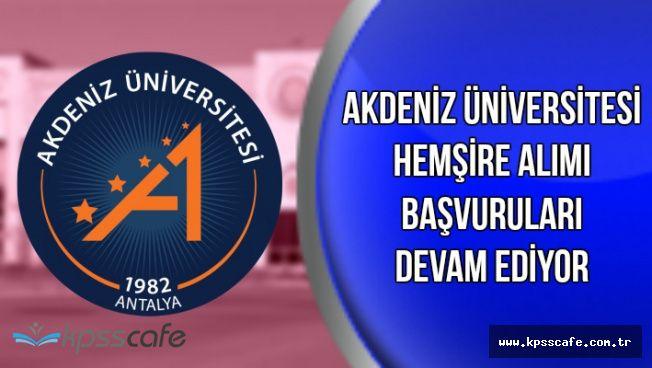 Akdeniz Üniversitesi Personel Alımı Başvuruları Devam Ediyor (En Az Lise Mezunu)