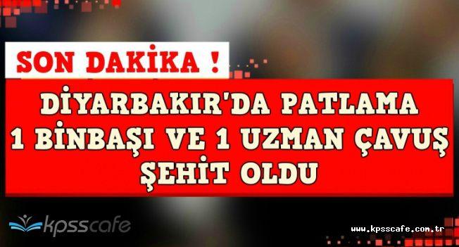 Diyarbakır'da Patlama: 1 Binbaşı ve 1 Uzman Çavuş Şehit Oldu
