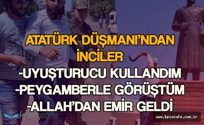 Atatürk Heykeline Saldıran Kişiden Bomba İtiraflar