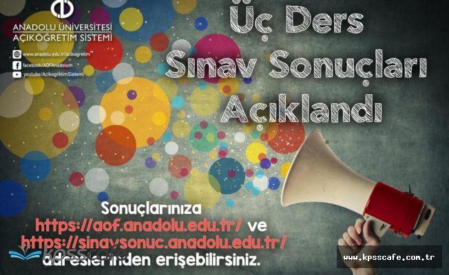 Anadolu Üniversitesi AÖF 3 Ders Sınav Sonuçları Adayların Erişimine Açıldı