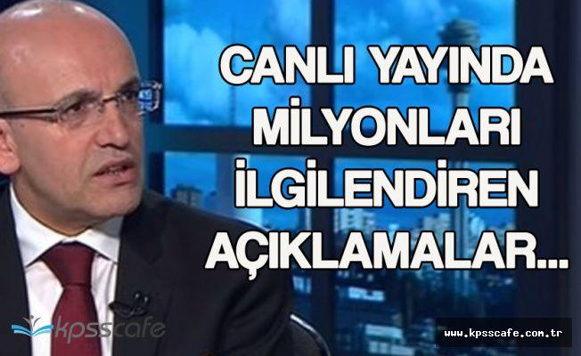 Mehmet Şimşek'ten Canlı Yayında Flaş Açıklamalar ' İki Değişiklik Yolda'