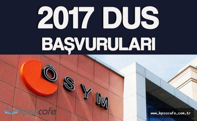 2017 DUS Geç Başvuruları 9 Ağustos'ta Başlıyor