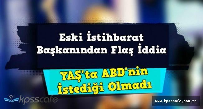 """Naim Babüroğlu: """"YAŞ'ta ABD'nin İstediği Olmadı"""""""