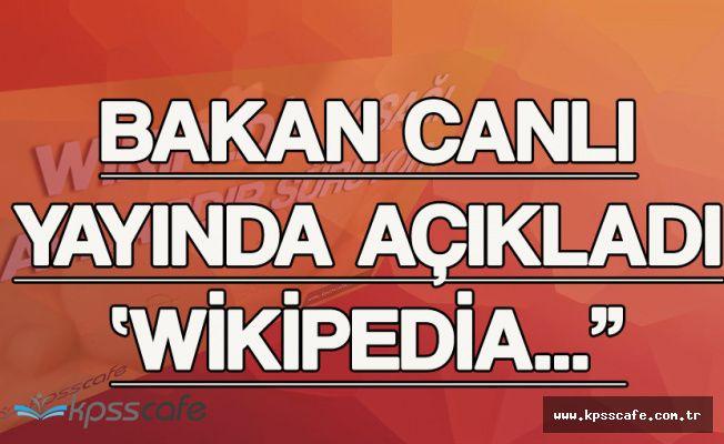Son Dakika! Bakan Arslan'dan Wikipedia Haberimiz Sonrası Açıklama!