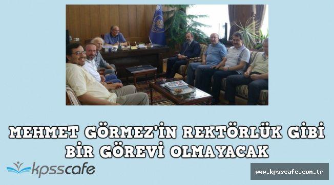 Mehmet Görmez Rektörlük mü Yapacak? Sorusuna Net Cevap Geldi