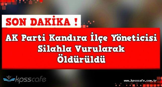 Son Dakika! AK Parti Kandıra İlçe Yöneticisi Öldürüldü
