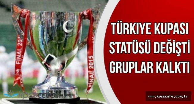 Türkiye Kupası Maçlarında Artık Gruplar Yok-İşte Yeni Maç Sistemi