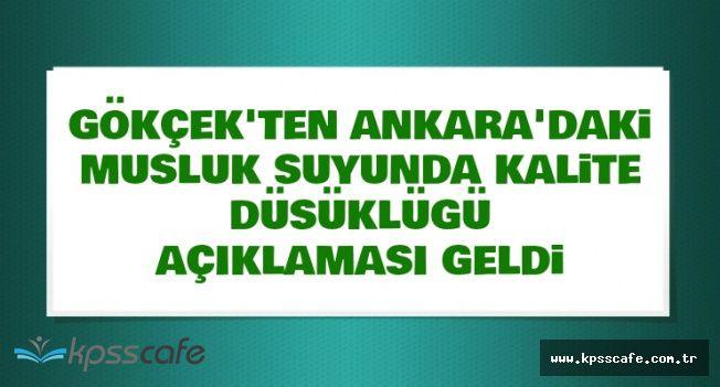 Ankara'nın Şebeke Suyundaki Kalite Düşüklüğünün Nedeni Belli Oldu
