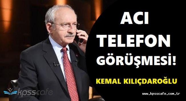CHP Genel Başkanı'ndan Şehit Ailelerine Taziye Telefonu!