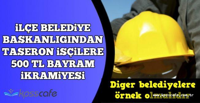 İlçe Belediyeden Taşeron İşçilere Bayram İkramiyesi (Diğer Belediyeler Neden Vermiyor?)