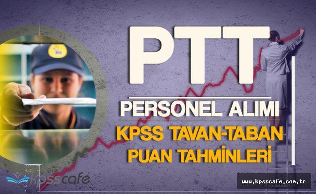 PTT'ye 2 Bin 500 Personel Alınıyor ! KPSS Taban ve TavanPuan Tahminleri