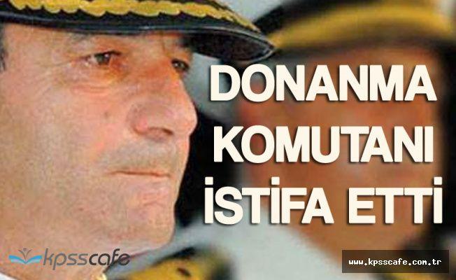 Donanma Komutanı Oramiral Veysel Kösele İstifa Etti
