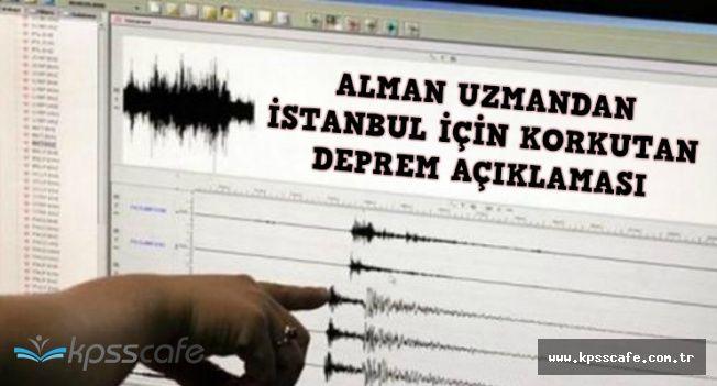 Alman Uzmandan İstanbul İçin Korkutan Deprem Zamanı ve Şiddeti Açıklaması