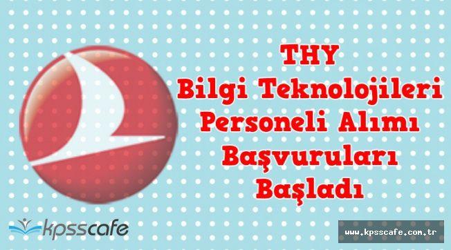 Türk Hava Yolları Bilgi Teknolojisi Personeli Alımı Başvuruları Başladı