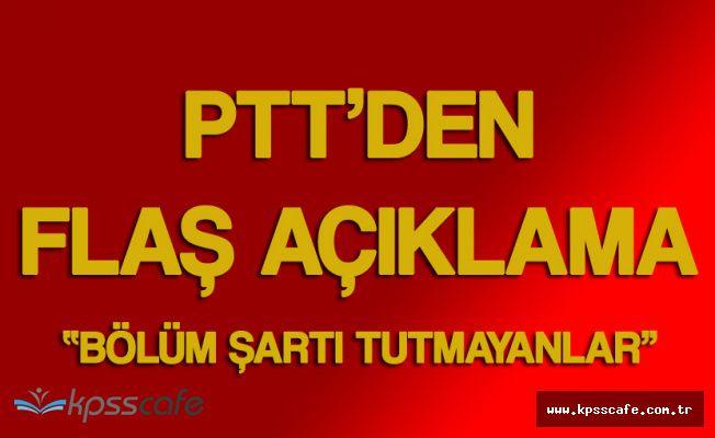 PTT'den Personel Alımı Hakkında Flaş Duyuru! 'Bölüm Şartı Dışındaki Adaylar Dikkat'
