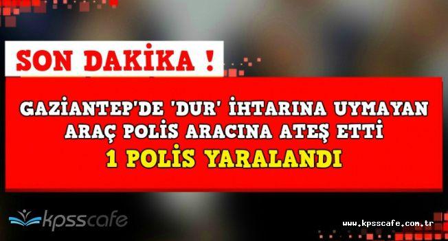 Gaziantep'te Polise Silahlı Saldırı: 1 Polis Yaralandı