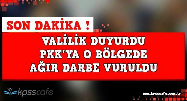 Valilik'ten Son Dakika Açıklaması: PKK'ya O Bölgede Ağır Darbe Vuruldu