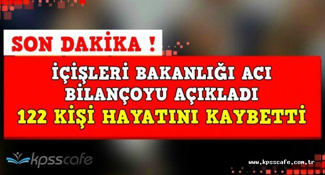 Son Dakika Açıklaması: Türkiye Genelinde 122 Kişi Hayatını Kaybetti